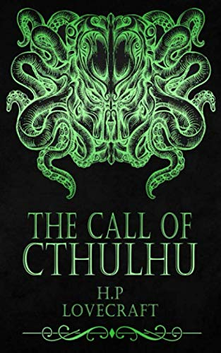 The Call of Cthulhu: (Original Version)