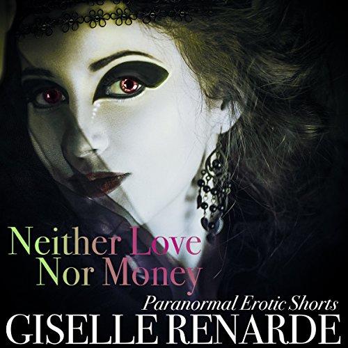 Neither Love nor Money audiobook cover art