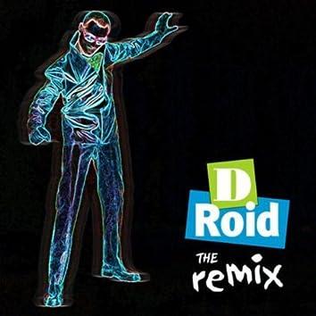 D-Roid the Remix