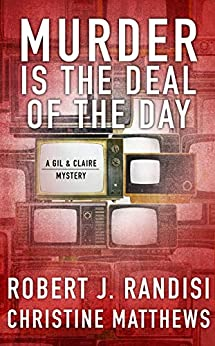 Murder Is the Deal of the Day: A Gil & Claire Hunt Mystery by [Robert J. Randisi, Christine Matthews]