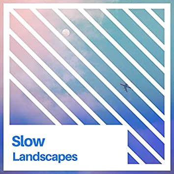 Slow Landscapes, Vol. 2