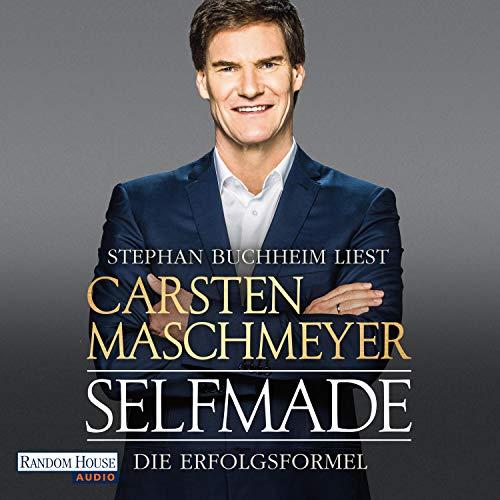 Selfmade: Die Erfolgsformel audiobook cover art