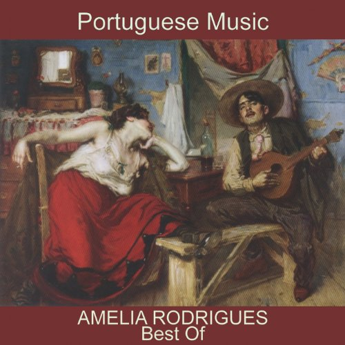 Best of Amelia Rodrigues (Fado & Portuguese Music)