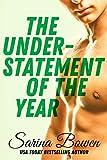 Sarina Bowen - Understatement of the Year