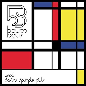 Basics / Purple Pills