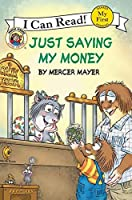 Little Critter: Just Saving My Money (My First I Can Read)