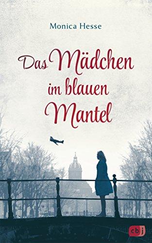 Das Mädchen im blauen Mantel: Nominiert für den Deutschen Jugendliteraturpreis 2019