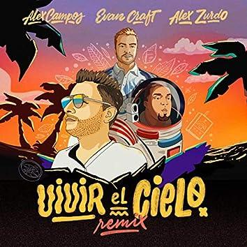 Vivir el Cielo (Remix)