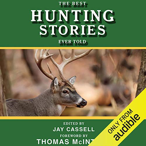 Page de couverture de The Best Hunting Stories Ever Told