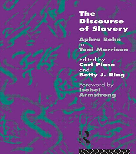 The Discourse of Slavery: From Aphra Behn to Toni Morrison