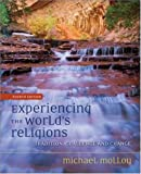 Experiencing the World's Religions: Tradition, Challenge and Change