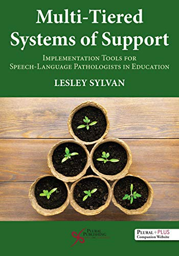 Multi-Tiered Systems of Support (Implementation Tools for Speech-Language Pathologists in Education)