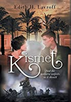 Kismet: And the Universe Unfolds as it Should