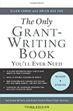 The Only Grant-Writing Book You'll Ever Need (Only Grant-Writing Book You'll Ever Need: Top Grant Writers &)
