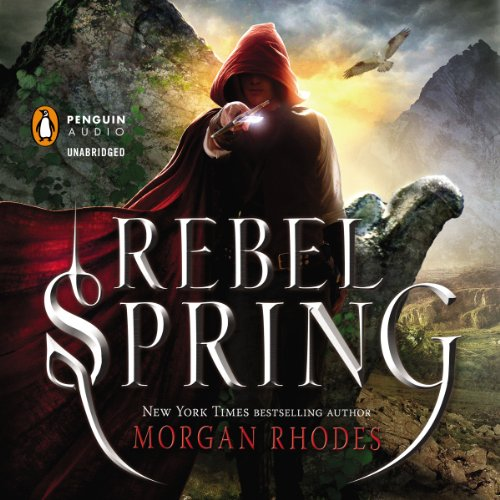 Rebel Spring Audiobook By Morgan Rhodes cover art