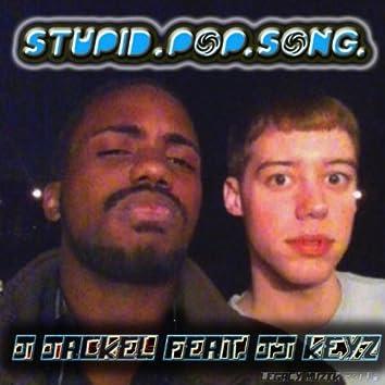 Stupid Pop Song (feat. J.J. Keyz) - Single