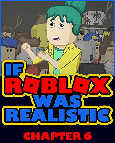 Short Comic Books: If Roblox Was Realistic Chapter 6 (English Edition)