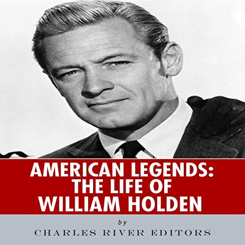 American Legends: The Life of William Holden cover art