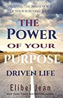 The Power of your Purpose Driven Life