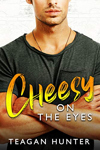 Cheesy on the Eyes: Fake Dating Romcom (Slice Book 5) by [Teagan Hunter]