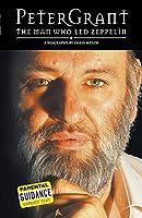 Peter Grant: The Man Who Led Zepplin