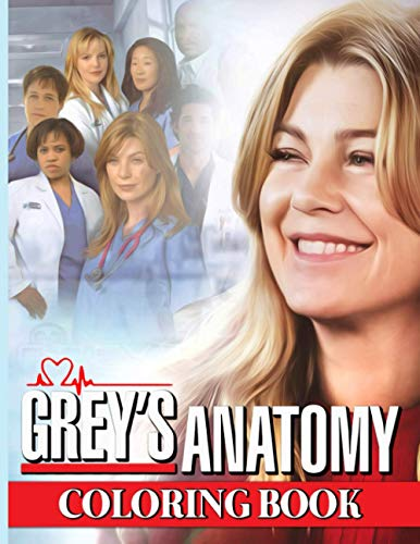 Grey's Anatomy Coloring Book: High-Quality An Adult Coloring Book Greys Anatomy! Stress Relieving