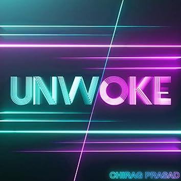 Unwoke
