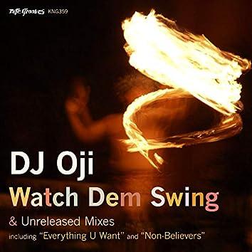 Watch Dem Swing
