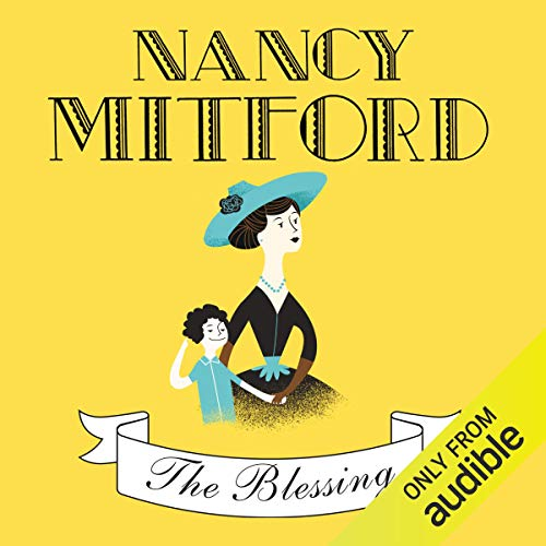 The Blessing                   By:                                                                                                                                 Nancy Mitford                               Narrated by:                                                                                                                                 Jenny Agutter                      Length: 8 hrs and 53 mins     11 ratings     Overall 3.5