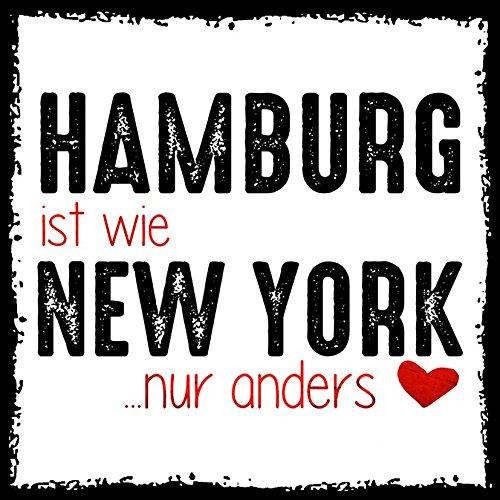 how about tee? - Hamburg ist wie New York - nur anders - stylischer Kühlschrank Magnet mit lustigem Spruch-Motiv - zur Dekoration oder als Geschenk