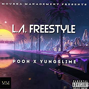 L.A. Freestyle (feat. Yungslime)