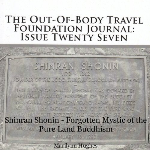 The Out-Of-Body Travel Foundation Journal: Issue Twenty Seven audiobook cover art