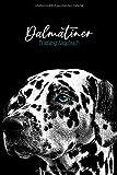 Dalmatiner Trainingstagebuch: Hundeerziehung | Welpenerziehung | Hunde Tagebuch | Dokumentiere Deine Fortschritte in der Hundeerziehung | viele Extras | Hunde Zubehör | XXL 202 Seiten