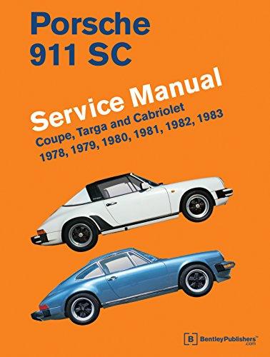 Porsche 911 SC Service Manual 1978-1983: Coupe, Targa and Cabriolet