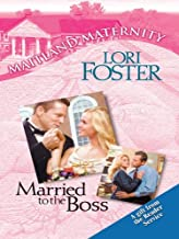 married to the boss lori foster