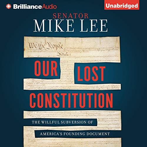 Our Lost Constitution audiobook cover art