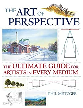 The Art of Perspective  The Ultimate Guide for Artists in Every Medium