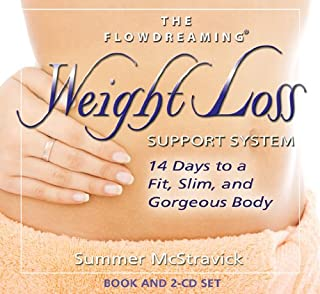 The Flowdreaming Weight Loss Support System: 14 Days to a Fit, Slim, and Gorgeous Body