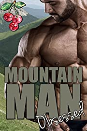 Mountain Man Obsessed (Mounting Mountain Men Book 1)