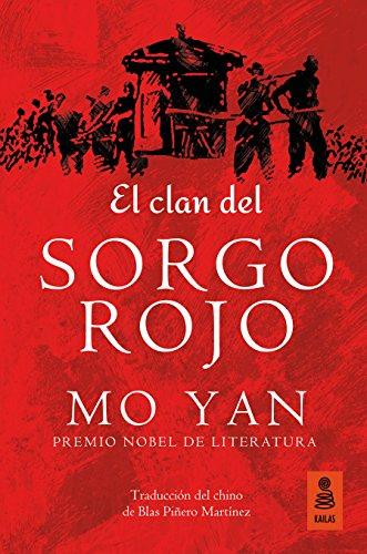 El clan del SORGO ROJO (Kailas Ficción nº 22)