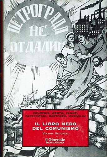 Il libro nero del Comunismo Volume secondo