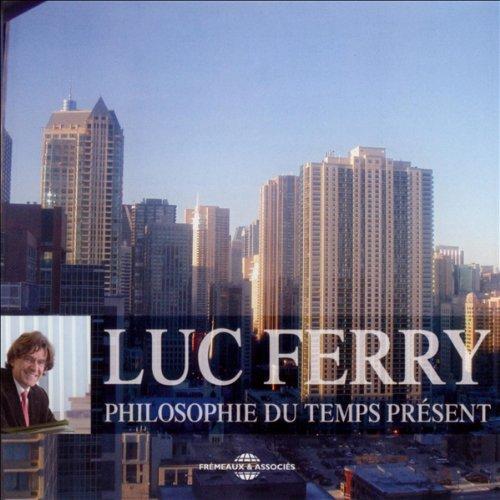 Philosophie du temps présent audiobook cover art