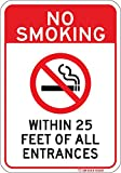 NO SMOKING WITHIN 25 FEET sign. Indoor Outdoor 7'x 10' commercial aluminum. Never rusts or fades. Clearly lets everyone know that smoking is not allowed. Do Not Smoke Here. Installs anywhere