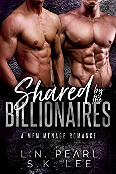 Shared by the Billionaires 1  A MFM Menage Romance