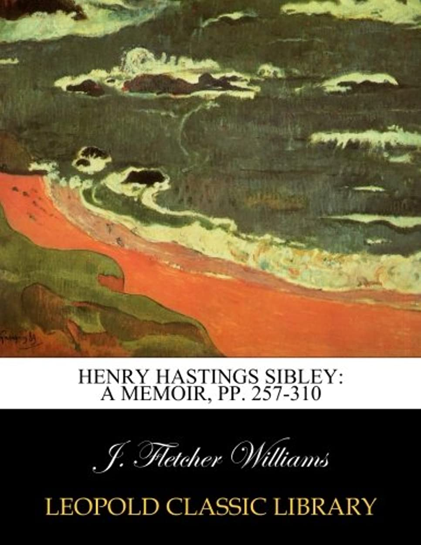 勝つポンド人に関する限りHenry Hastings Sibley: a memoir, pp. 257-310
