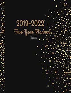 2018 - 2022 Sparkle Five Year Planner: 2018-2022 Monthly Schedule Organizer – Agenda Planner for the Next Five Years/60 months calendar – 8.5 x 11 ... (5 year Diary/5 year Calendar/Logbook)