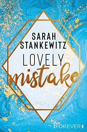 Buchseite und Rezensionen zu 'Lovely Mistake (Bedford-Reihe 2)' von Sarah Stankewitz