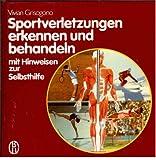 Sportverletzungen (5869 072) erkennen und behandeln. Mit Hinweisen zur Selbsthilfe