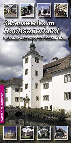 Image of Sehenswertes im Hochsauerland. Zwischen Haarstrang und Kahlem Asten