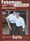 Takemusu Aikido Tome 5